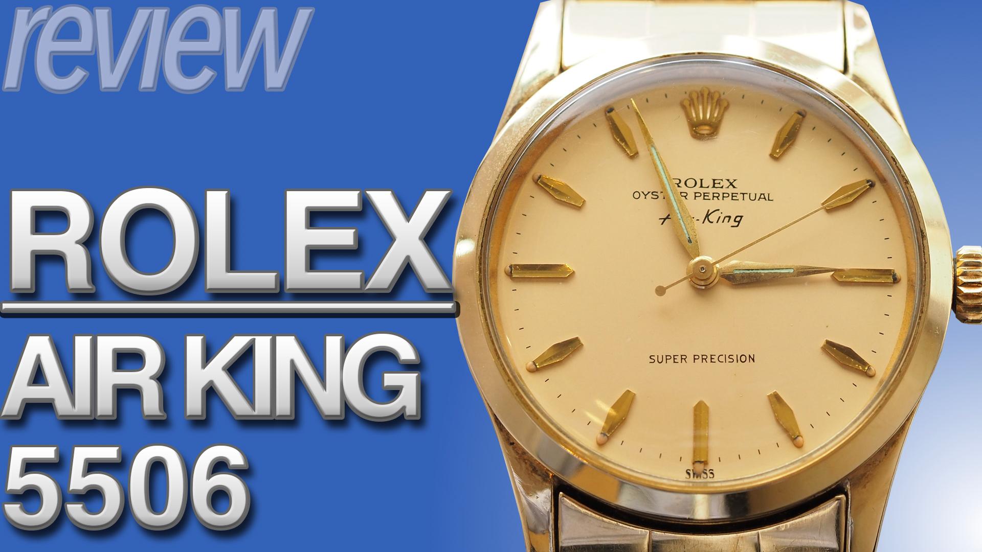 ロレックス エアキング Ref.5506 とは|金張り素材の50年代ヴィンテージ